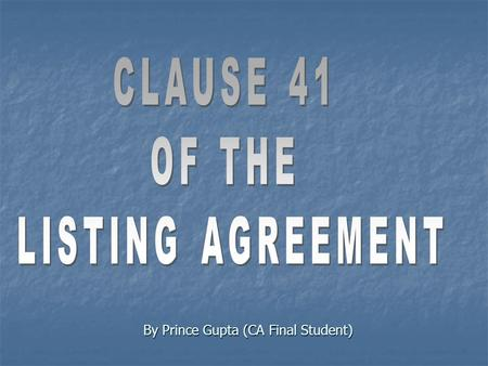 Listing obligations and disclosure requirements regulations ppt by prince gupta ca final student what is listing agreement agreement between platinumwayz