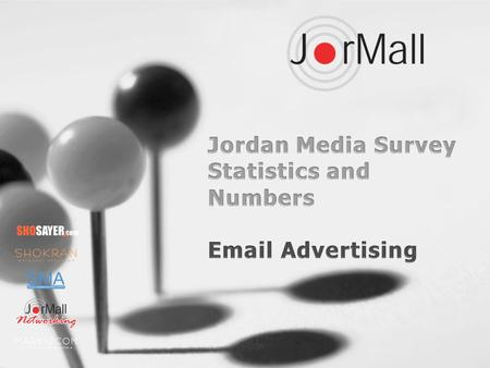 Strategies-Harris Interactive conducted the first independent Jordan Media Survey during the period 29/10/2007 to 8/11/2007 with the support of a USAID.