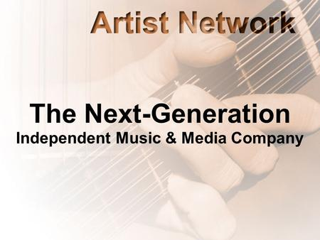The Next-Generation Independent Music & Media Company.