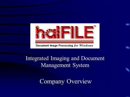 Integrated Imaging and Document Management System Company Overview.