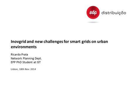 Inovgrid and new challenges for smart grids on urban environments
