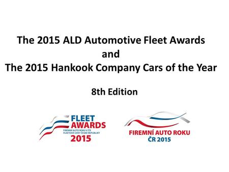 The 2015 ALD Automotive Fleet Awards and The 2015 Hankook Company Cars of the Year 8th Edition.