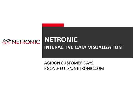 NETRONIC INTERACTIVE DATA VISUALIZATION AGIDON CUSTOMER DAYS