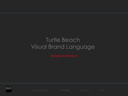 Turtle beach visual language jaywilson design September 2011 01 Turtle Beach Visual Brand Language Background and Analysis.