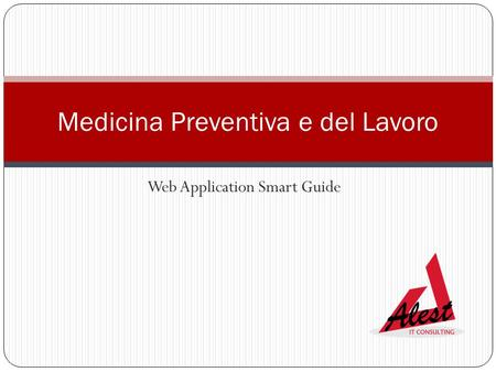Web Application Smart Guide Medicina Preventiva e del Lavoro.