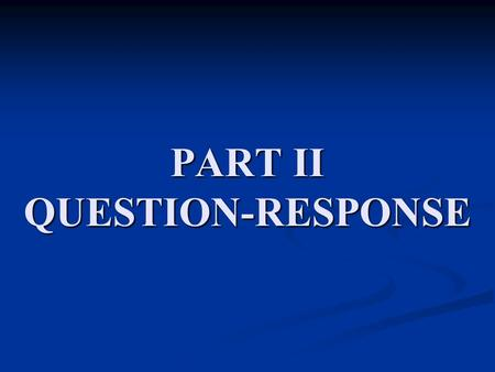 PART II QUESTION-RESPONSE. Identifying Time (page 39)