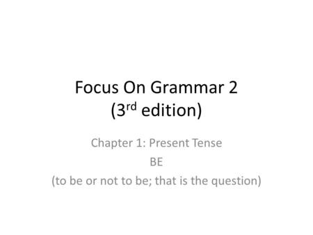 Focus On Grammar 2 (3rd edition)