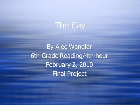 6th Grade Reading/4th hour