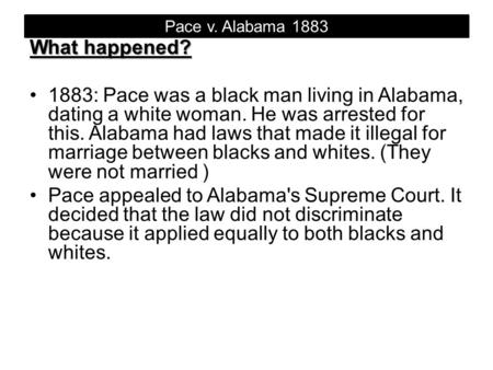 Pace v. Alabama 1883 What happened?