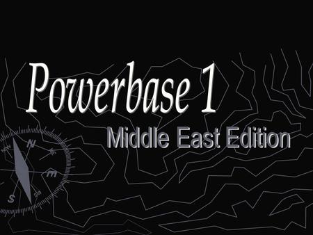 Powerbase 1 Middle East Edition.