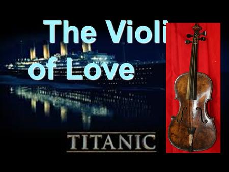 The Violin of Love The Violin of Love from Southampton.UK.