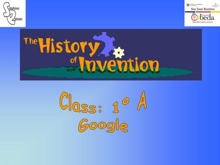 INVENTION: The very popular search engine called Google was invented by Larry Page and Sergey Brin. Google was named after a googol - the name for the.