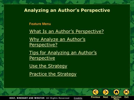 Analyzing an Author's Perspective What Is an Author's Perspective? Why Analyze an Author's Perspective? Tips for Analyzing an Author's Perspective Use.