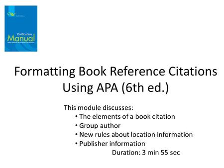 Formatting Book Reference Citations Using APA (6th ed.)