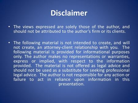 Disclaimer The views expressed are solely those of the author, and should not be attributed to the author's firm or its clients. The following material.