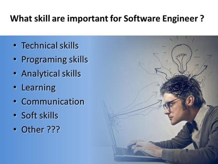What skill are important for Software Engineer ?