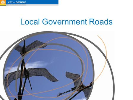 Local Government Roads. ROMAN I Current business processes ROMAN II Proposed business processes Data issues Conclusion Outline.
