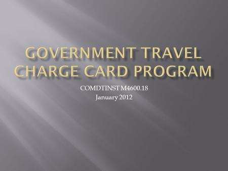 Government Travel Charge Card Program
