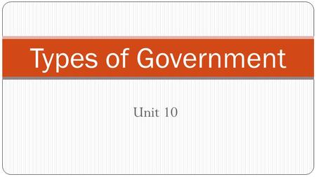 Types of Government Unit 10.