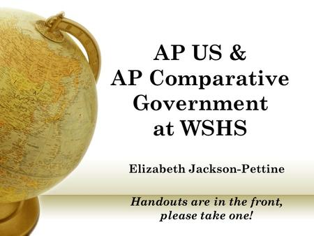 AP US & AP Comparative Government at WSHS