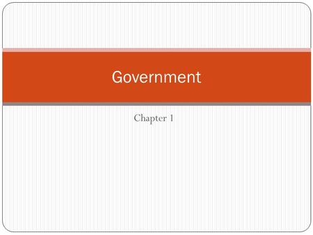 Government Chapter 1.