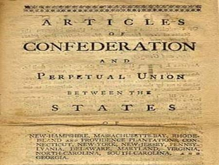 Colonies' first attempts to establish a national government Written in 1776-1777 during the American Revolution by the Second Continental Congress Enforced.