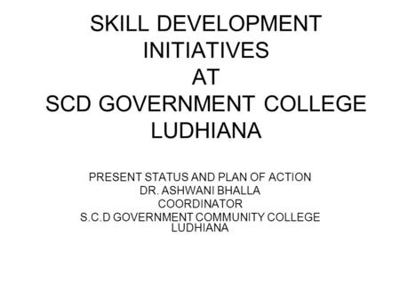 SKILL DEVELOPMENT INITIATIVES AT SCD GOVERNMENT COLLEGE LUDHIANA