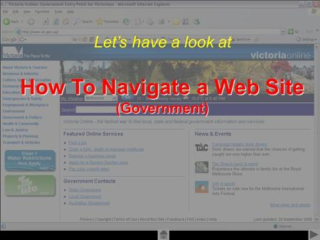 Created by Alex Williams 2006 Let's have a look at How To Navigate a Web Site (Government)