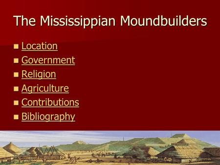 The Mississippian Moundbuilders