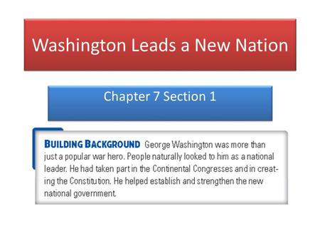 Washington Leads a New Nation