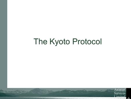 The Kyoto Protocol. The Kyoto Protocol Is A Protocol To The International Framework Convention On Climate Change With The Objective Of Reducing Greenhouse.