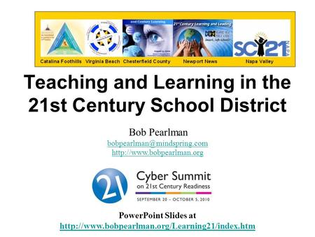 Teaching and Learning in the 21st Century School District PowerPoint Slides at