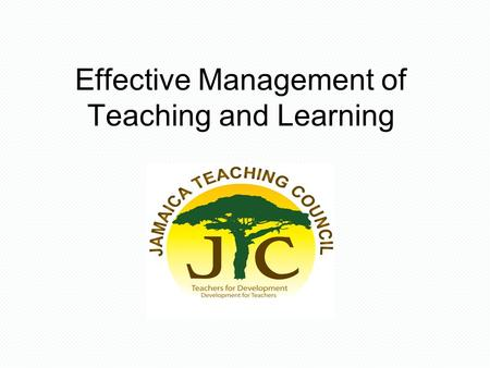 Effective Management of Teaching and Learning. Workshop Objective This workshop will focus on roles and responsibilities of Middle Managers: –Vice principal.
