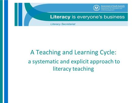 A Teaching and Learning Cycle: a systematic and explicit approach to literacy teaching.