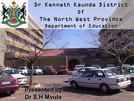 Dr Kenneth Kaunda District Of The North West Province