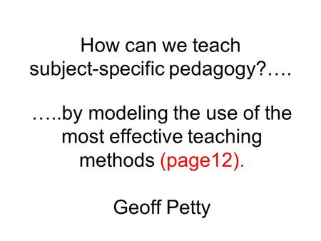 How can we teach subject-specific pedagogy?….