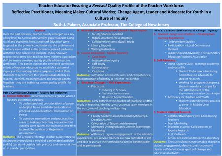 Teacher Educator Ensuring a Revised Quality Profile of the Teacher Workforce: Reflective Practitioner, Meaning Maker-Cultural Worker, Change Agent, Leader.
