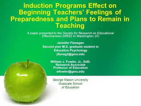 Induction Programs Effect on Beginning Teachers' Feelings of Preparedness and Plans to Remain in Teaching A paper presented to the Society for Research.