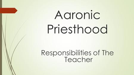 Responsibilities of The Teacher
