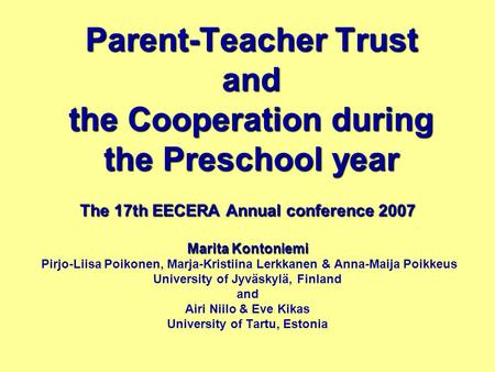 Parent-Teacher Trust and the Cooperation during the Preschool year