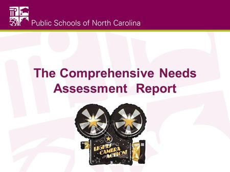 The Comprehensive Needs Assessment Report. Objectives Understand the partnership between DPI and leadership Give an overview of continuous quality improvement.
