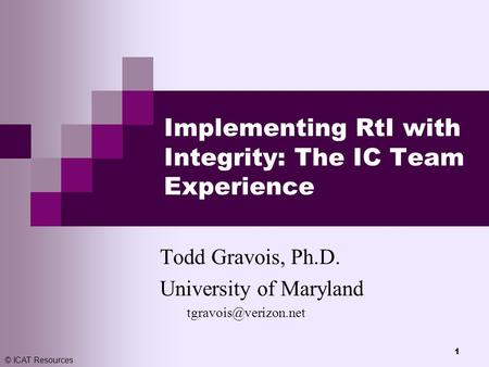 Implementing RtI with Integrity: The IC Team Experience