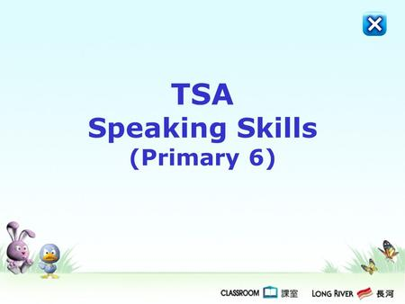 TSA Speaking Skills (Primary 6) Reading Aloud (4 marks)