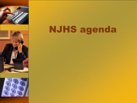 NJHS agenda. Service Hours Due January 6, 2015 Due June 1, 2015.