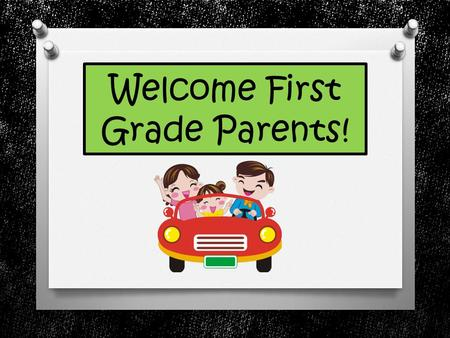 Welcome First Grade Parents!. Take Home Binder Behavior Calendar The calendar is for a 2 week period and will let you know about upcoming events.