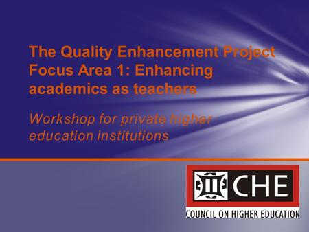 Quality assurance and quality enhancement in e-learning