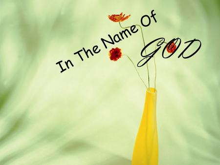 In The Name Of GOD. The Communicative Approach Prepared by: Elham Saeini.