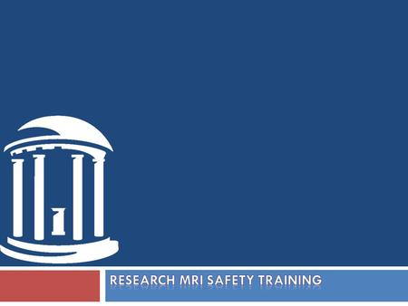 RESEARCH MRI Safety Training