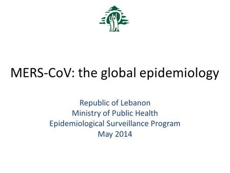 MERS-CoV: the global epidemiology