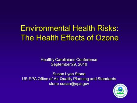 Environmental Health Risks: The Health Effects of Ozone